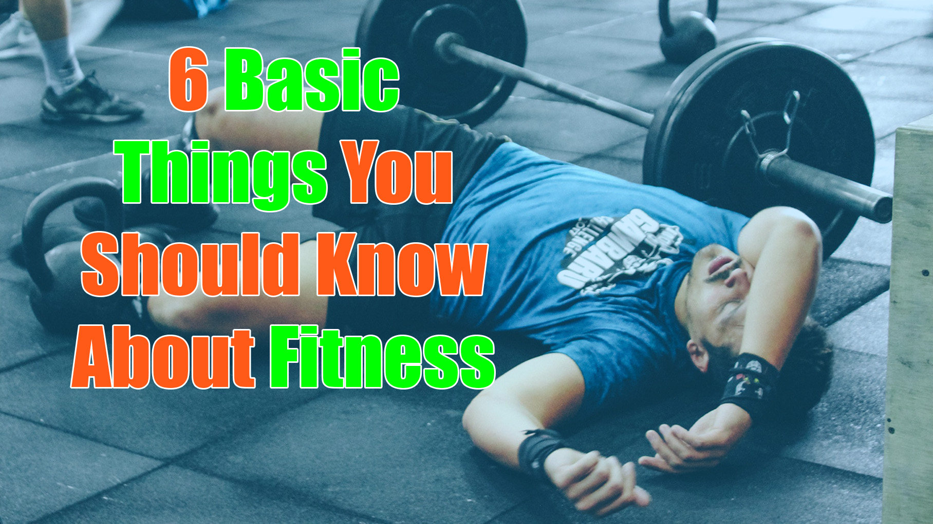 basic things you should know about fitness