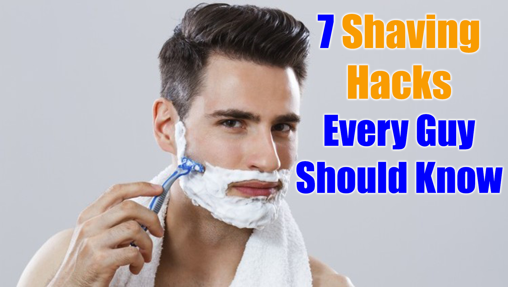 Shaving hacks for guys