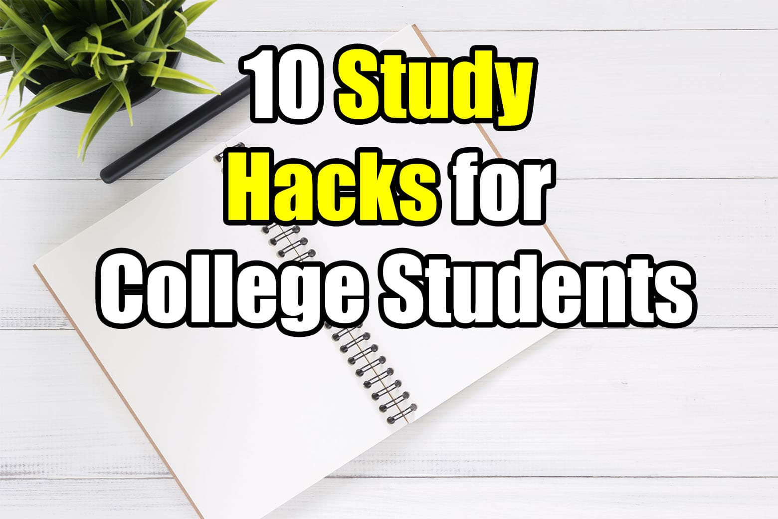 study hacks for college students