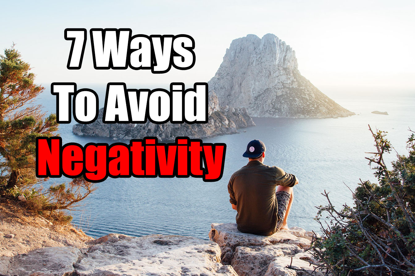 7 Ways to Avoid Negativity for Teenagers